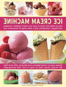 Ice Cream Machine : How to Make the Most of Your Ice Cream M