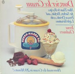 Donvier Ice Cream: More Than 80 Recipes for Sorbets, Parfait